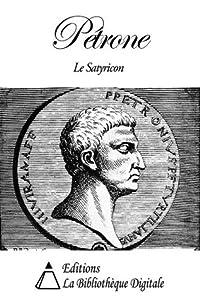 Pétrone - Le Satyricon