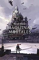 Máquinas Mortales (Máquinas Mortales #1)