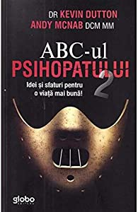 ABC-ul psihopatului de succes Volume 2