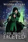 Faceted (Curse Breaker #1.6)