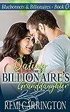 Dating the Billionaire's Granddaughter (Bluebonnets & Billionaires #0.5)