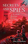 Secrets and Spies: A Scottish Wartime Mystery