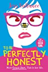 To Be Perfectly Honest (Gracie Dart #2)