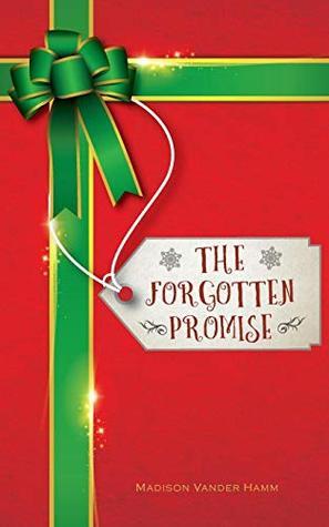 The Forgotten Promise Madison Vander Hamm, J.J. Planter Books, Jarvis J. Ross