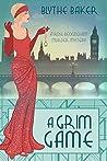 A Grim Game (Rose Beckingham, #4)