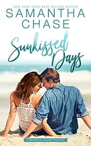 Sunkissed Days (Magnolia Sound, #0.5)