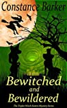 Book cover for Bewitched and Bewildered (The Triplet Witch Sisters Mystery Series Book 3)
