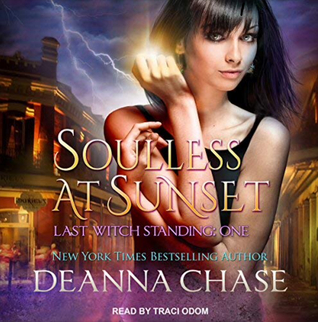 Soulless at Sunset (Last Witch Standing #1)