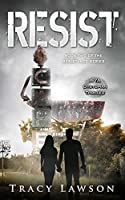 Resist: A YA Dystopian Thriller (The Resistance Series Book 2)