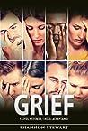 Grief by Shannon Stewart
