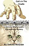 Cat's In The Cradle - A Pet Detective Mystery (Book One)