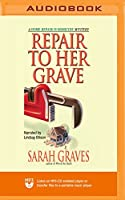 Repair to Her Grave (The Home Repair is Homicide Mysteries)