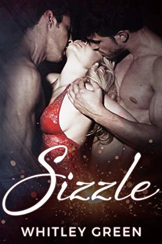 Sizzle by Whitley Green