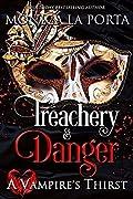 Treachery & Danger