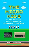 The Micro Kids by Gary Plowman