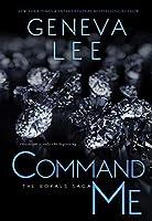 Command Me (Royals Saga #1)