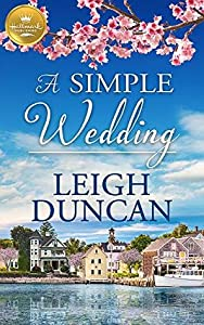 A Simple Wedding: A Heart's Landing Novel from Hallmark Publishing