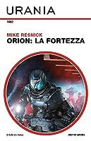 Orion: La Fortezza
