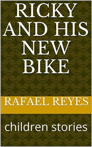 ricky and his new bike: children stories