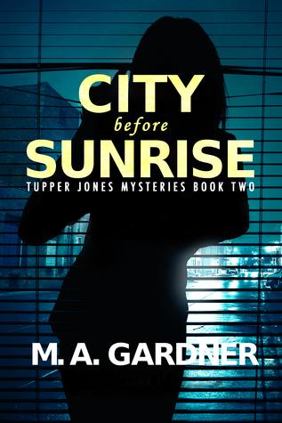 City Before Sunrise (Tupper Jones Mysteries, #2)