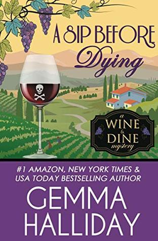 A Sip Before Dying (Wine & Dine Mysteries #1)