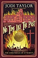 No Time Like The Past (The Chronicles of St. Mary's #5)