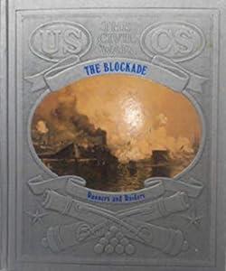 The Blockade: Runners and Raiders