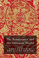 The Renaissance and the Ottoman World
