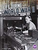 Life During World War II
