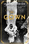 The Gown by Jennifer Robson