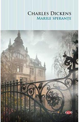 Marile sperante by Charles Dickens