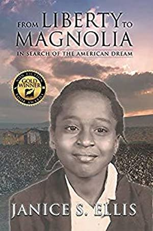 !!> Reading ➽ From Liberty to Magnolia: In Search of the American Dream ➶ Author Janice S. Ellis – Pcusati.info
