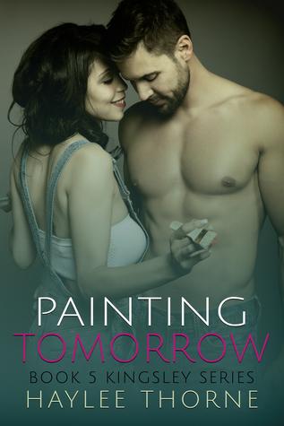 Painting Tomorrow (Kingsley, #5)