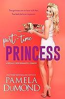 Part-time Princess (Royally Wed, #1)