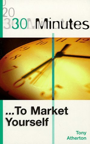 30-Minutes-to-Market-Yourself-30-Minutes-