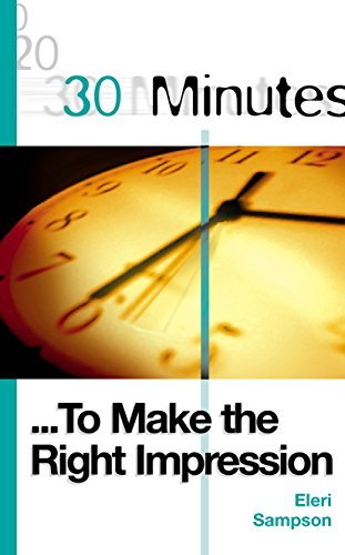 30-Minutes-to-Make-the-Right-Impression-30-Minutes-