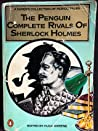 The Penguin Complete Rivals of Sherlock Holmes audiobook download free