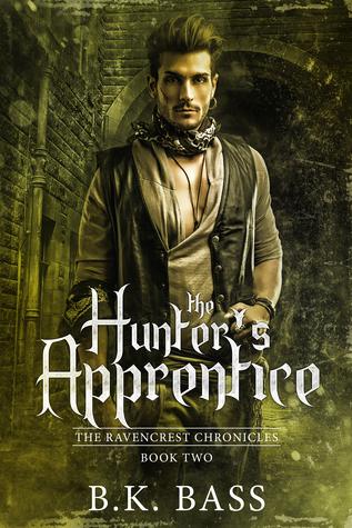 The Hunter's Apprentice (The Ravencrest Chronicles, #2)