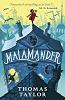 Malamander (The Legends of Eerie-on-Sea, #1)