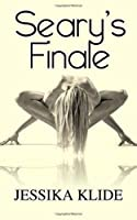 Seary's Finale (A Scorching Stripper's Love Story)