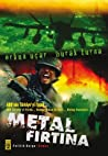 Metal Fırtına (Metal Fırtına, #1) ebook download free