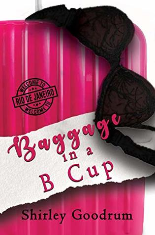 Baggage in a B Cup