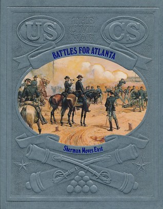 Battles for Atlanta: Sherman Moves East