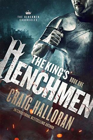 The King's Henchmen (The Henchmen Chronicles #1)