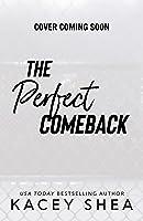 The Perfect Comeback