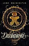 Disobedience (Bastan Hollow Saga, #2)