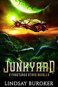 Junkyard (Fractured Stars #0.5)