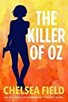 The Killer of Oz (An Eat, Pray, Die Humorous Mystery #6)