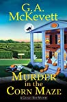 Murder in the Corn Maze (A Granny Reid Mystery #2)