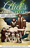 Alice's Arctic Letters: Love, Until the North Pole Melts!